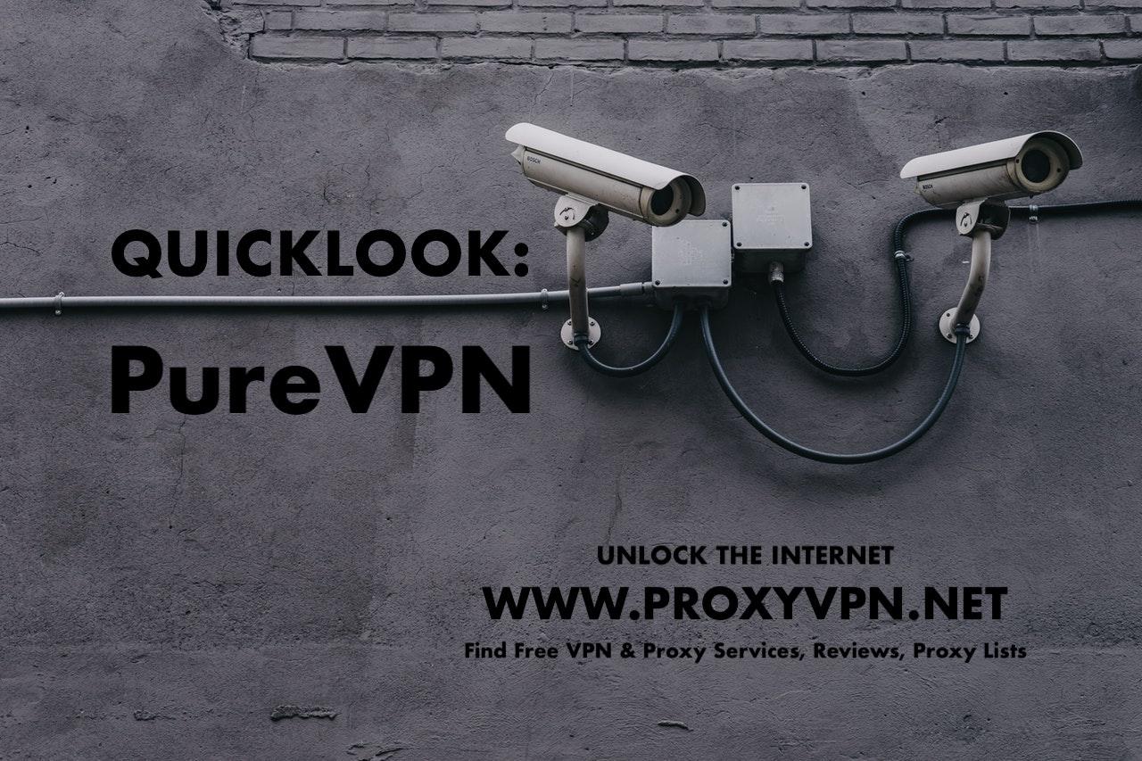 QuickLook: PureVPN