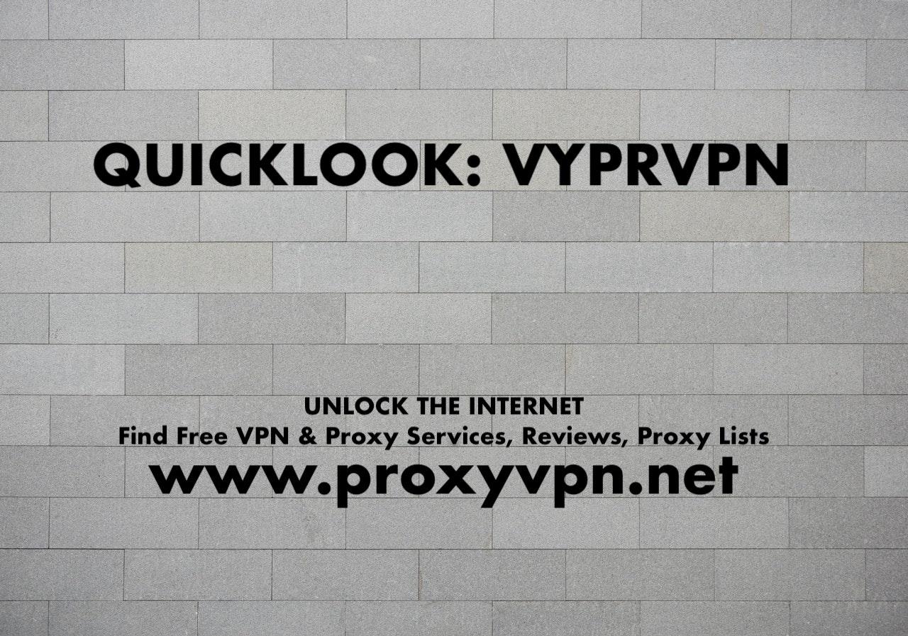 QuickLook: VYPRVPN